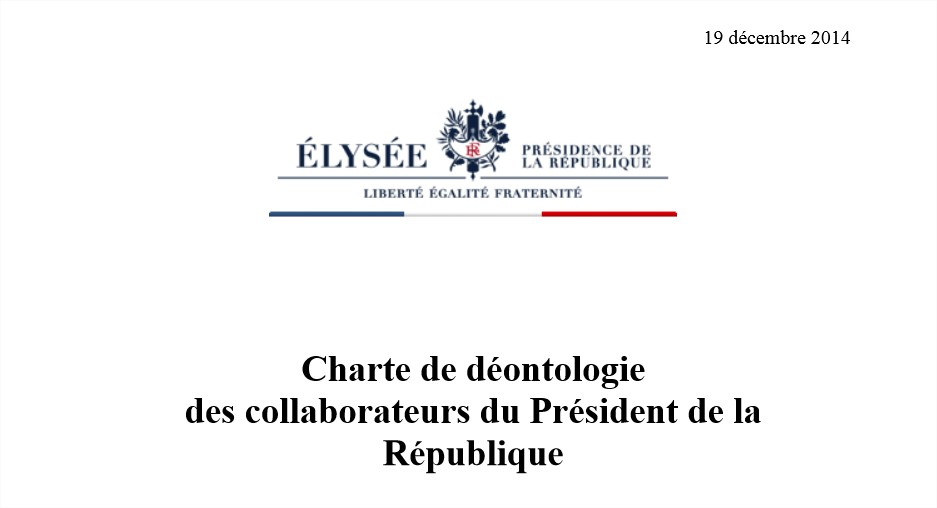 Une charte de déontologie pour les collaborateurs du Président de la République